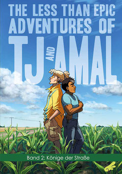 The less than epic adventures of TJ and Amal, Band 2