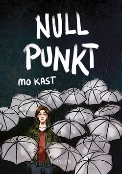 Mo Kast: Nullpunkt