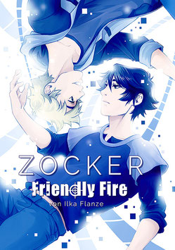 Fiothin: Zocker, Band 5 – Friendly Fire