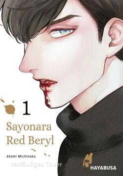 Hayabusa: Sayonara Red Beryl, Band 1