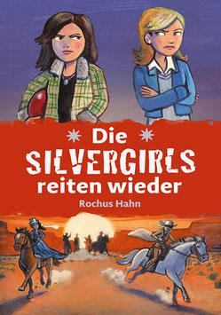 Rochus Hahn: Die Silvergirls reiten wieder