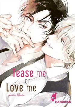 Hayabusa: Tease me or Love me