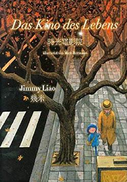 Jimmy Liao: Das Kino des Lebens (chb)