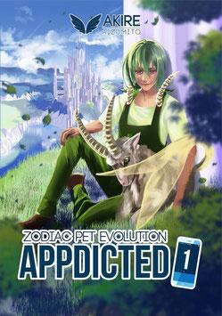 Akire Aizumito: Appdicted (Zodiac Pet Evolution), Band 1