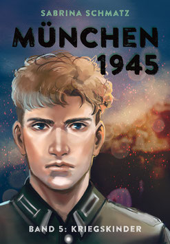 München 1945, Band 5