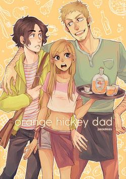 Pearsfears: Orange Hickey Dad
