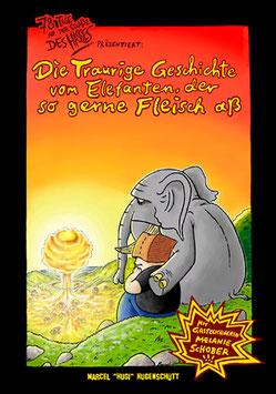 Die traurige Geschichte vom Elefanten, der so gerne Fleisch aß (delf)
