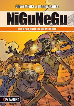 NiGuNeGu, Band 2