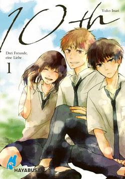Hayabusa: 10th - Drei Freunde, eine Liebe, Band 1