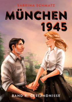 München 1945, Band 4