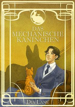 Dia Lane / Lisa Rau: Das mechanische Kaninchen