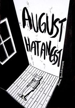 Anna Backhausen: August hat Angst