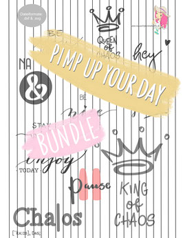 pimp up your day [10+2 bundle] {plottervorlage}