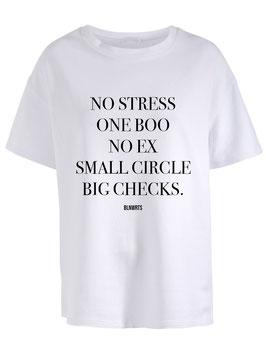 No Stress - Tee