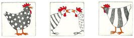 Drei Hühner