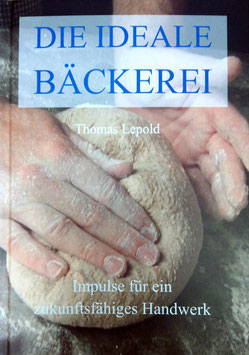 Die ideale Bäckerei
