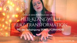 """HIERMIT BESTELLE ICH MEIN PERSÖNLICHES  """"HEILKLANG-WELLE""""-VIDEO von AGNYA"""