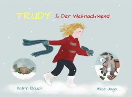 Trudy & Der Weihnachtsesel