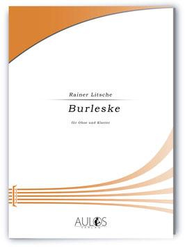 Burleske - Rainer Litsche