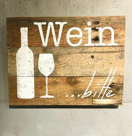 Altholzschild [Wein bitte]