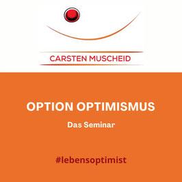 Option Optimismus - Das Seminar // Deutschland - Österreich - Schweiz