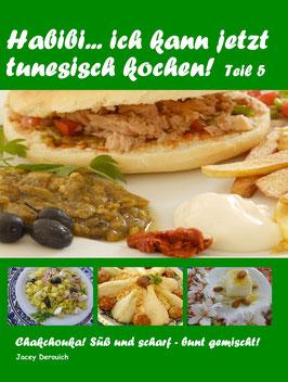 Habibi... ich kann jetzt tunesisch kochen! Teil 5