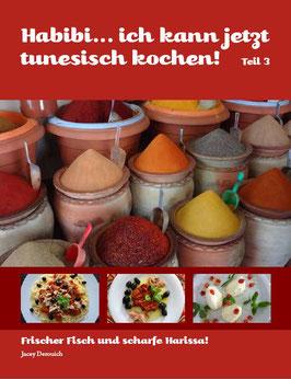 Habibi... ich kann jetzt tunesisch kochen! Teil 3
