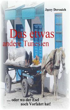 Das etwas andere Tunesien...