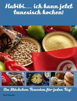 Habibi... ich kann jetzt tunesisch kochen! Teil 1