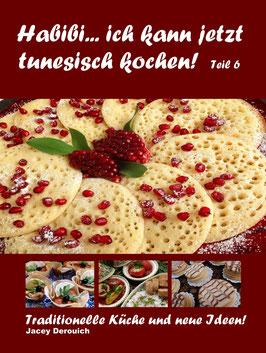 Habibi... ich kann jetzt tunesisch kochen! Teil 6