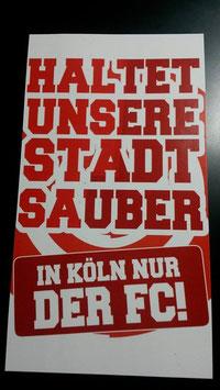 150 Köln Riesenaufkleber Sauber halten Aufkleber