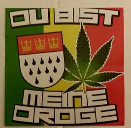 150 Köln du bist meine Droge 6x6 Aufkleber