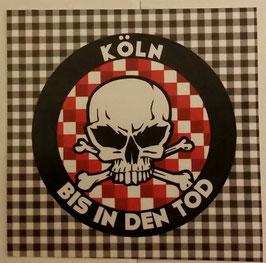 150 Köln bis in den Tod rund Neu Aufkleber