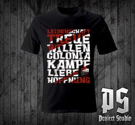 Köln Leidenschaft Treue Willen Colonia Shirt