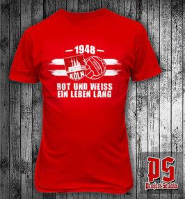 Köln Rot und Weiss ein Leben Lang Shirt