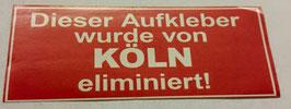 150 Köln eliminiert Aufkleber