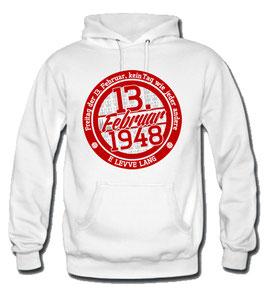 Köln 13.2.1948 Geburtstagshoodie Weiss