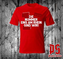 Köln Die Nummer 1 am Rhein sind wir (Grosse Eins) Shirt