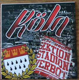 150 Köln Aufkleber Sektion Stadionverbot