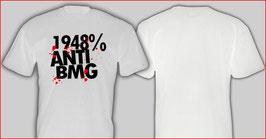 1948% Anti BMG Shirt Weiss