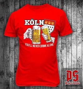 Köln You will never drink alone Shirt