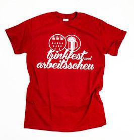 Köln Trinkfest und Arbeitsscheu Shirt Rot