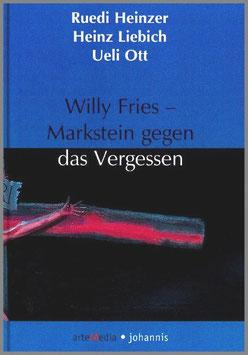 Willy Fries - Markstein gegen das Vergessen