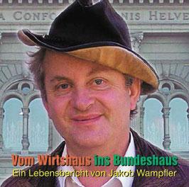 Vom Wirtshaus ins Bundeshaus (CD)