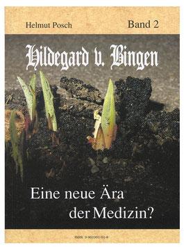 Buch - Eine neue Aera der Medizin-Posch-Band 2