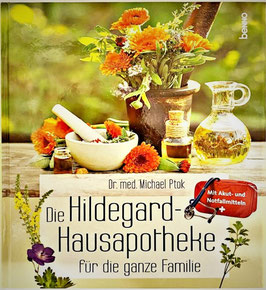 Buch - Die Hildegard Hausapotheke - Dr. med. Michael Ptok