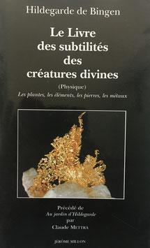 Buch - Français- Le livre des suptilités descréatures divines NR2 - les plantes, les éléments, les pierres, les metaux