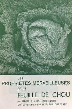Buch - Français - Les Propriétés merveeilleuses de la feuille de chou - Camille Droz