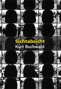 Kurt Buchwald: Sichtabsicht