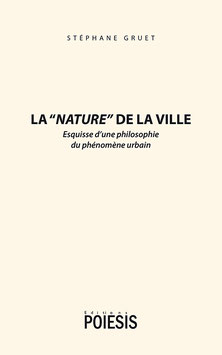 """LA """"NATURE"""" DE LA VILLE"""